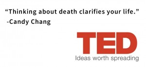 passare-quote-thinking-about-death-clarifies-your-life-Candy-Chang